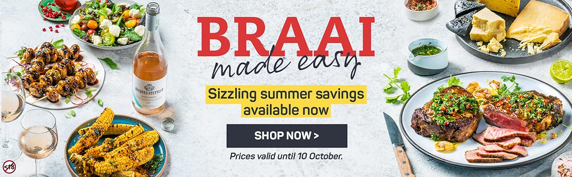 Braai made easy. Sizzling summer savings available now. Shop now >